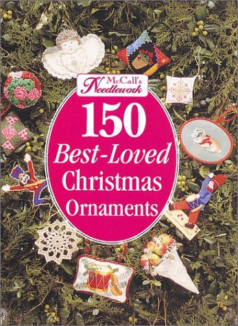 McCall's Needlework: 150 Best-Loved Christmas Ornaments