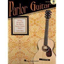 Parlor Guitar: Ten Songs Arranged for Solo Guitar in Standard Notation & Tablature