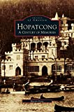 img - for Hopatcong: A Century of Memories book / textbook / text book