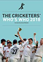 The Cricketers' Who's Who 2018 (English
