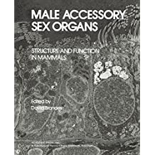 Male Accessory Sex Organs: Structure and Function in Mammals