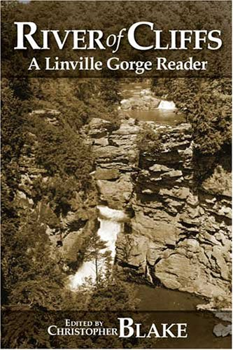 River Of Cliffs: A Linville Gorge - Linville Natural