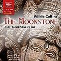 The Moonstone Hörbuch von Wilkie Collins Gesprochen von: Ronald Pickup, Sean Barrett, David Timson, Jamie Parker, Jonathan Oliver, Fenella Woolgar, Joe Marsh