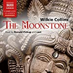 The Moonstone [Naxos AudioBooks Edition] | Wilkie Collins