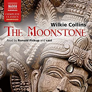 The Moonstone [Naxos AudioBooks Edition] Audiobook