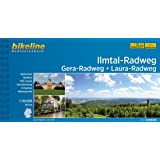Ilmtal-Radweg Gera-Radweg Laura-Radweg: 250 km (Bikeline Radtourenbücher)