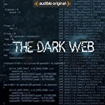 The Dark Web | Geoff White,Bernard P. Achampong