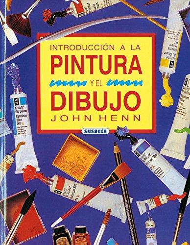 Descargar Libro Introduccion A La Pintura Y El Dibujo John Henn