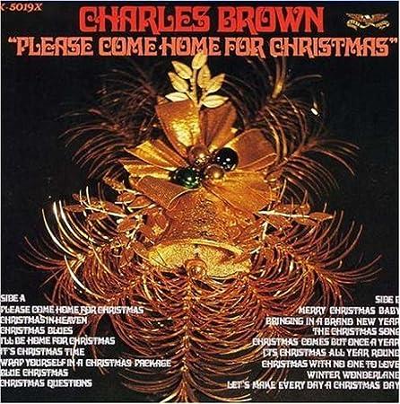 Charles Brown - Please Come Home for Christmas - Amazon.com Music