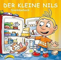 Der kleine Nils. Dreikäsehoch