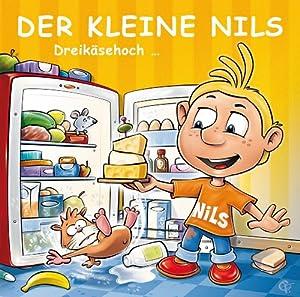 Der kleine Nils. Dreikäsehoch Hörspiel