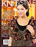 KNIT 'n STYLE, APRIL, 2012 (CELEBRATE SPRING WITH TEXTURED KNITS !)