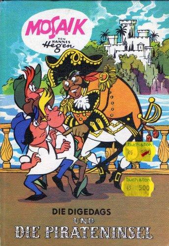 Die Digedags und die Pirateninsel (Hardcover Comic) Gebundenes Buch 3881421874
