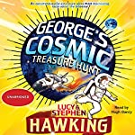 George's Cosmic Treasure Hunt  | Lucy Hawking