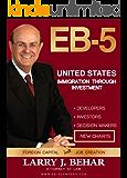 EB-5 United States Immigration Through Investment