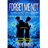 FORGET ME NOT - MARK KANE MYSTERIES - BOOK ONE: A Private Investigator Crime Mystery Series. A Mark Kane Murder Mystery.