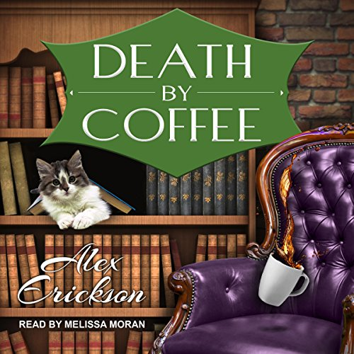 Death by Coffee: Bookstore Cafe Mystery Series, Book 1