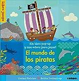 El Mundo De Los Piratas (Libros estera)