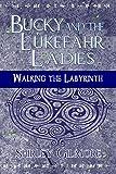 Bucky and the Lukefahr Ladies