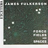 James Fulkerson, Force Fields and Spaces for trombone