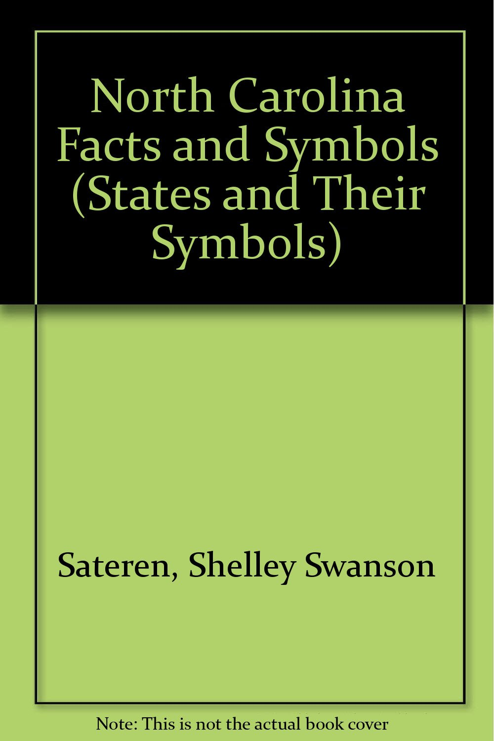 Amazon North Carolina Facts And Symbols The States Their