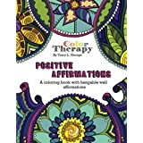 Positive Affirmations: An Adult Coloring Book