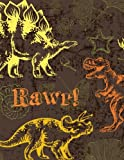 Rawr!: Dinosaur Notebook (Composition Book, Journal) (8.5 x 11 Large)
