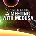 A Meeting with Medusa Audiobook by Arthur C. Clarke Narrated by Jonathan Davis