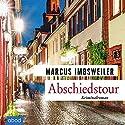 Abschiedstour: Kollers achter Fall Hörbuch von Marcus Imbsweiler Gesprochen von: Christian Jungwirth
