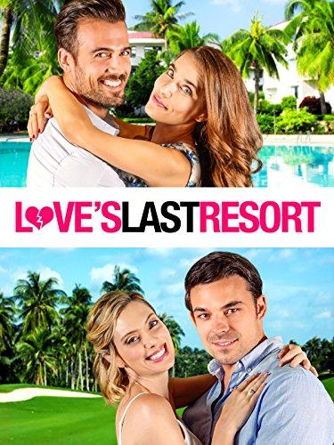 Loves Last Resort