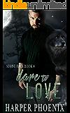 Dare to Love (Stone Pack book 4)