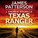 Texas Ranger Hörbuch von James Patterson Gesprochen von: Christopher Ragland