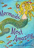 Mermaids Most Amazing, Oliver Narelle, 0399242880