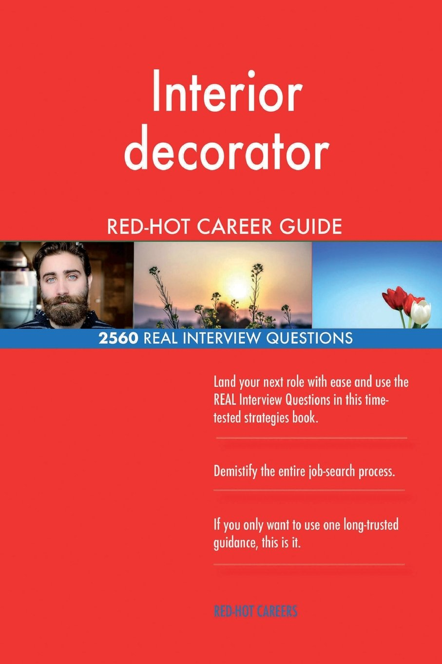 Interior decorator RED-HOT Career Guide; 2560 REAL Interview Questions PDF