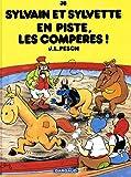 Sylvain et Sylvette - tome 38 - En piste les Compères