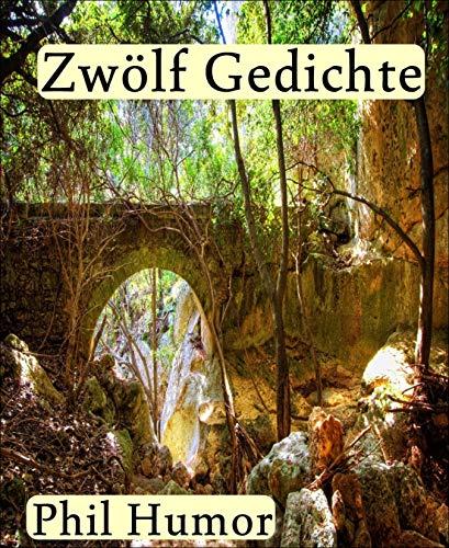 Zwölf Gedichte (German