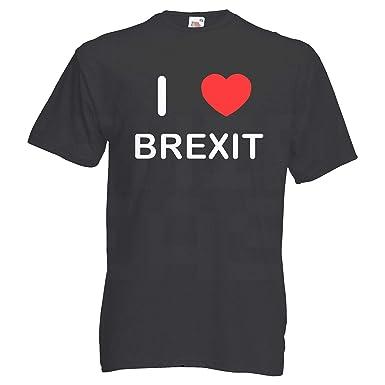 789b76920 I Love Brexit - T Shirt: Amazon.co.uk: Clothing