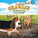 Charlie the Ranch Dog: Stuck in the Mud Audiobook by Ree Drummond Narrated by Ree Drummond