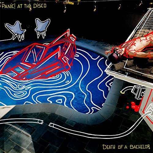 Death Of A Bachelor [Explicit]