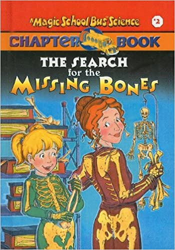 The Search for the Missing Bones (The Magic School Bus