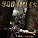 900 Miles: A Zombie Novel Audiobook by S. Johnathan Davis Narrated by Jamison Jones
