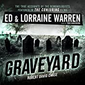 Graveyard: Ed & Lorraine Warren, Book 1 | Lorraine Warren, Ed Warren, Robert David Chase