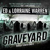 Graveyard: Ed & Lorraine Warren, Book 1 | Ed Warren, Lorraine Warren, Robert David Chase