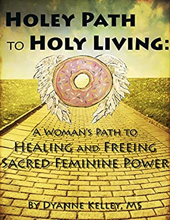 Holey Path to Holy Living
