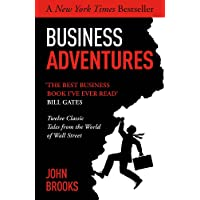 Business Adventures - twelve classic tales from the world of wall street