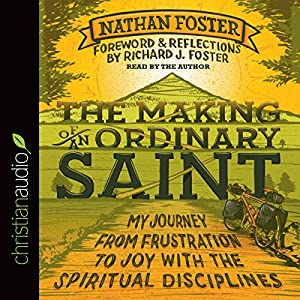 The Making of an Ordinary Saint Audiobook
