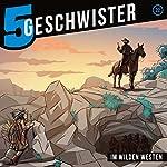 Im Wilden Westen (5 Geschwister 22) | Tobias Schuffenhauer