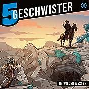 Im Wilden Westen (5 Geschwister 22)   Tobias Schuffenhauer