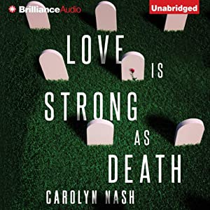 Love Is Strong as Death Audiobook