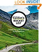 #10: The Cyclist's Bucket List: A Celebration of 75 Quintessential Cycling Experiences